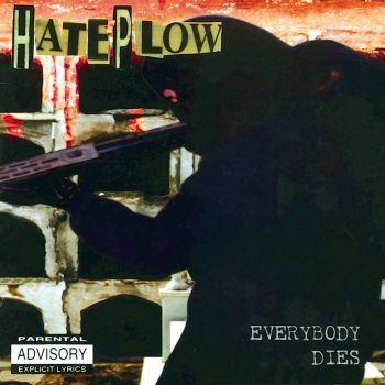 HatePlow - Everybody Dies