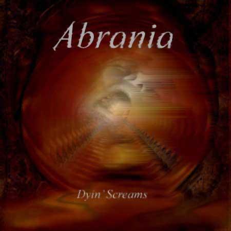 Abrania - Dyin' Screams