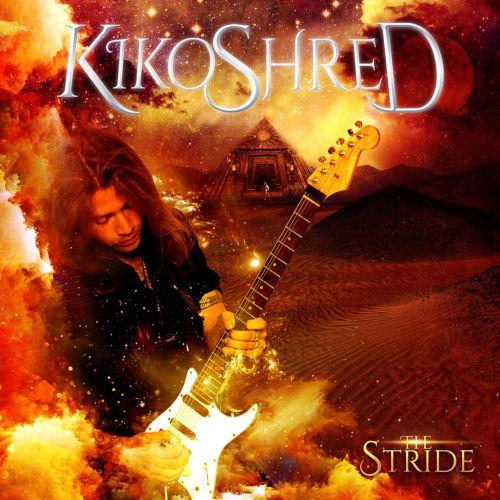 Kiko Shred - The Stride