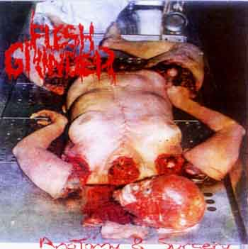 Flesh Grinder - Anatomy & Surgery