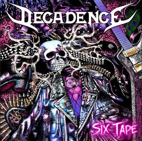 Decadence - Six Tape
