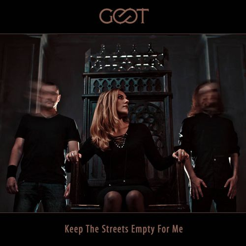 Goot - Keep the Streets Empty for Me