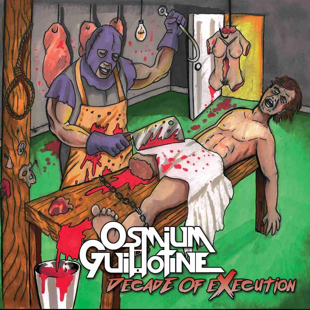 Osmium Guillotine - Decade of eXecution