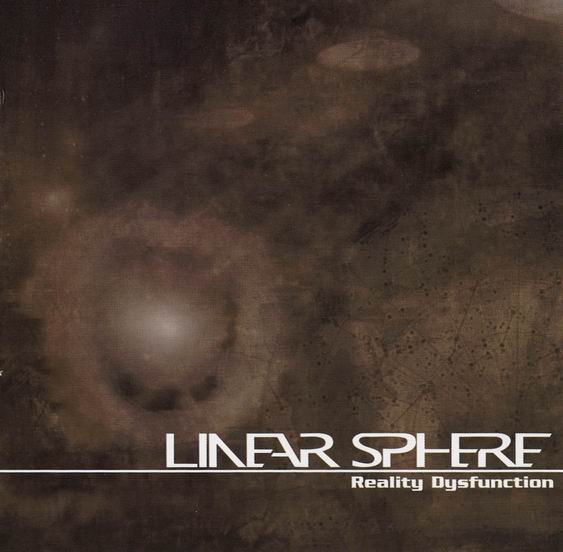 Linear Sphere - Reality Dysfunction