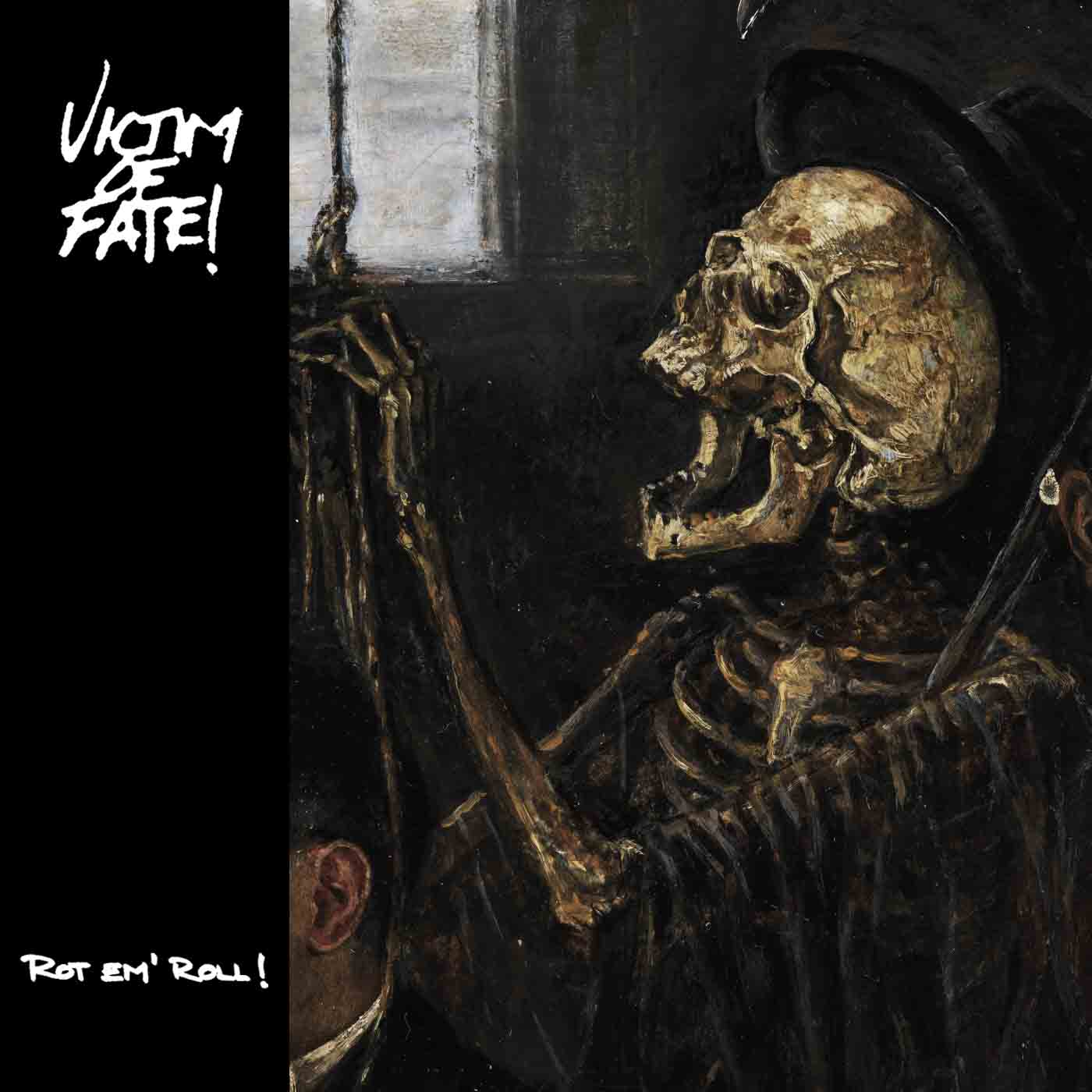 Victim of Fate - Rot 'Em Roll!