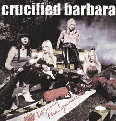 Crucified Barbara - Losing the Game