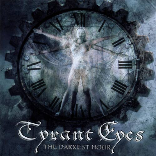 Tyrant Eyes - The Darkest Hour