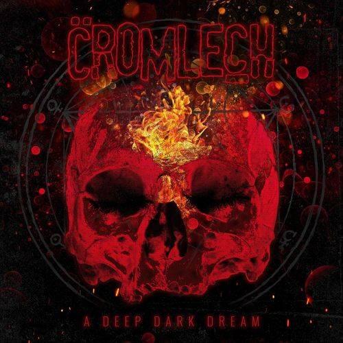 Cromlech - A Deep Dark Dream
