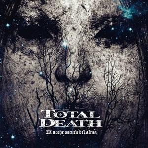 Total Death - La noche oscura del alma