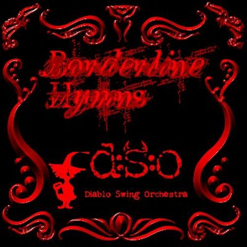 Diablo Swing Orchestra - Borderline Hymns