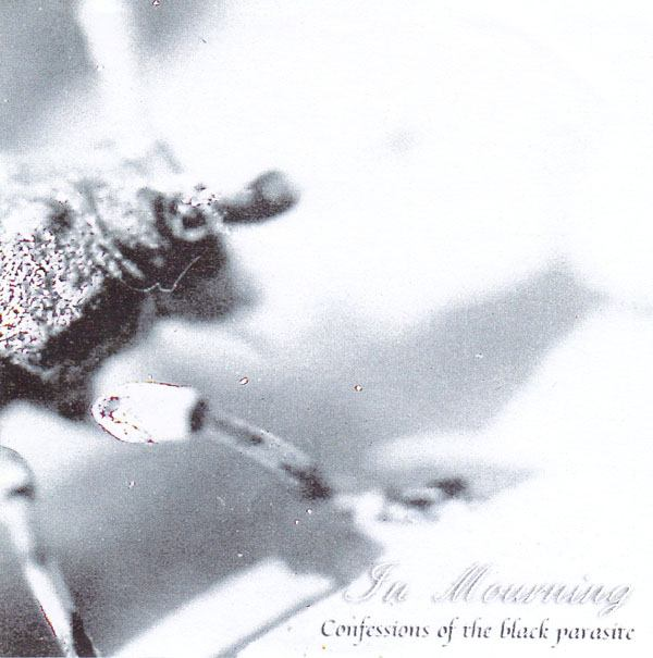 In Mourning - Confessions of the Black Parasite