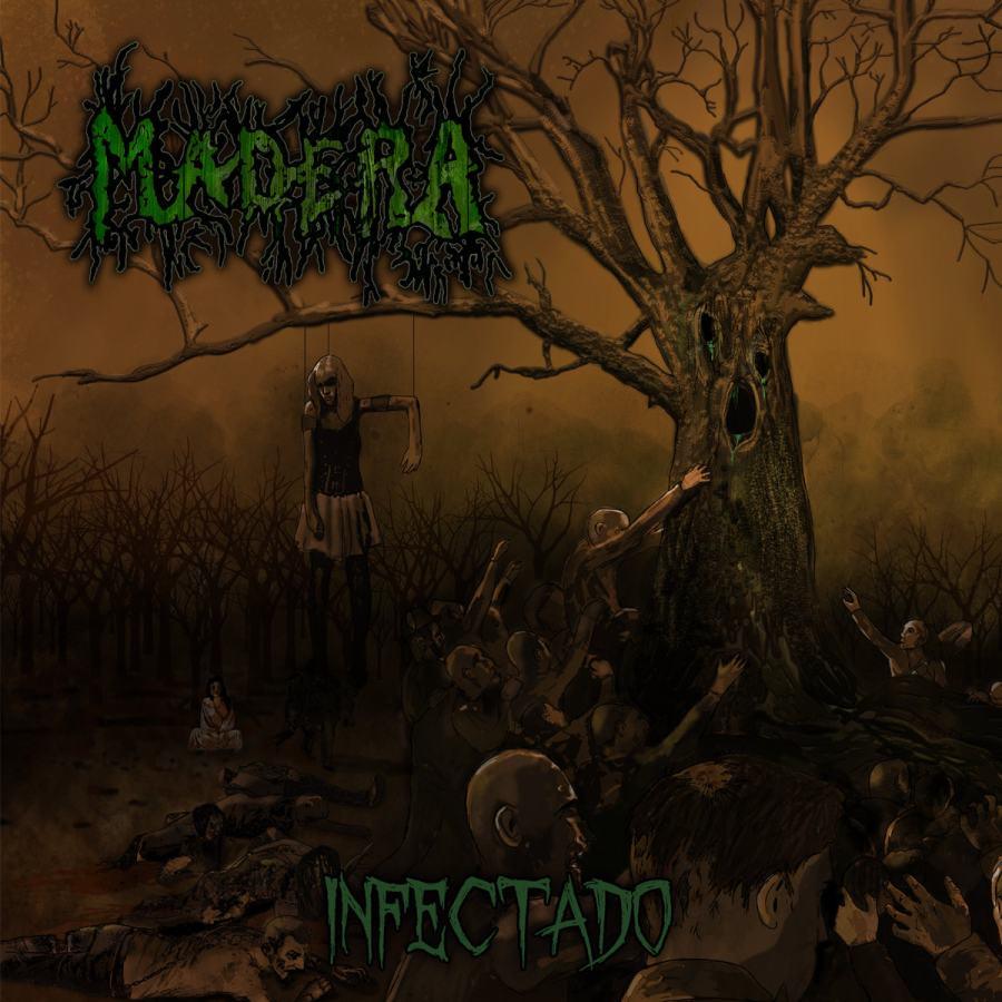 Madera - Infectado