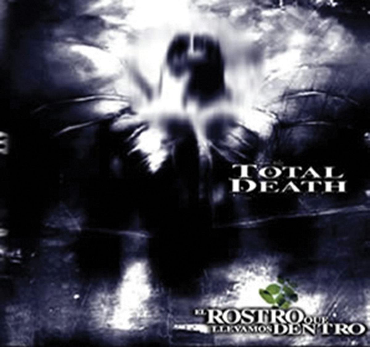 Total Death - El rostro que llevamos dentro