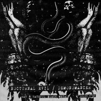 Nocturnal Evil / Demonomancer - Raw and Hateful Black Metal