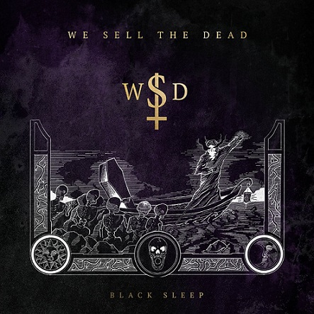 We Sell The Dead — Black Sleep (2020)