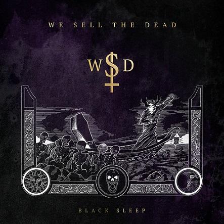 We Sell The Dead — Black Sleep (2020)