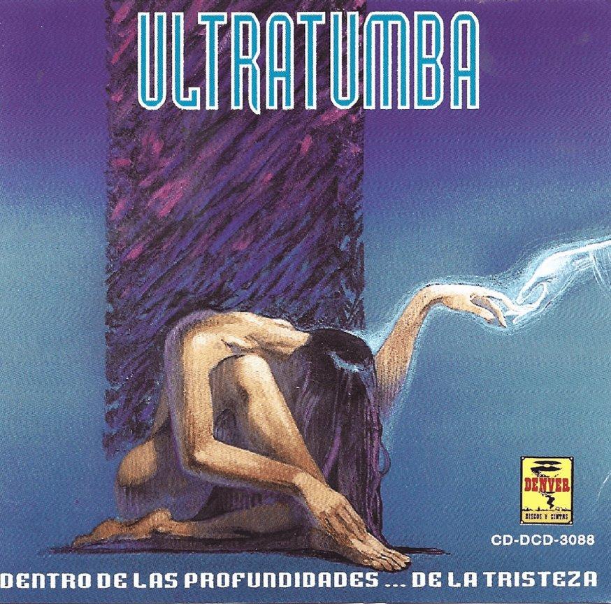 Ultratumba - Dentro de las profundidades... de la tristeza