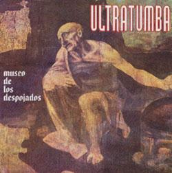Ultratumba - Museo de los despojados