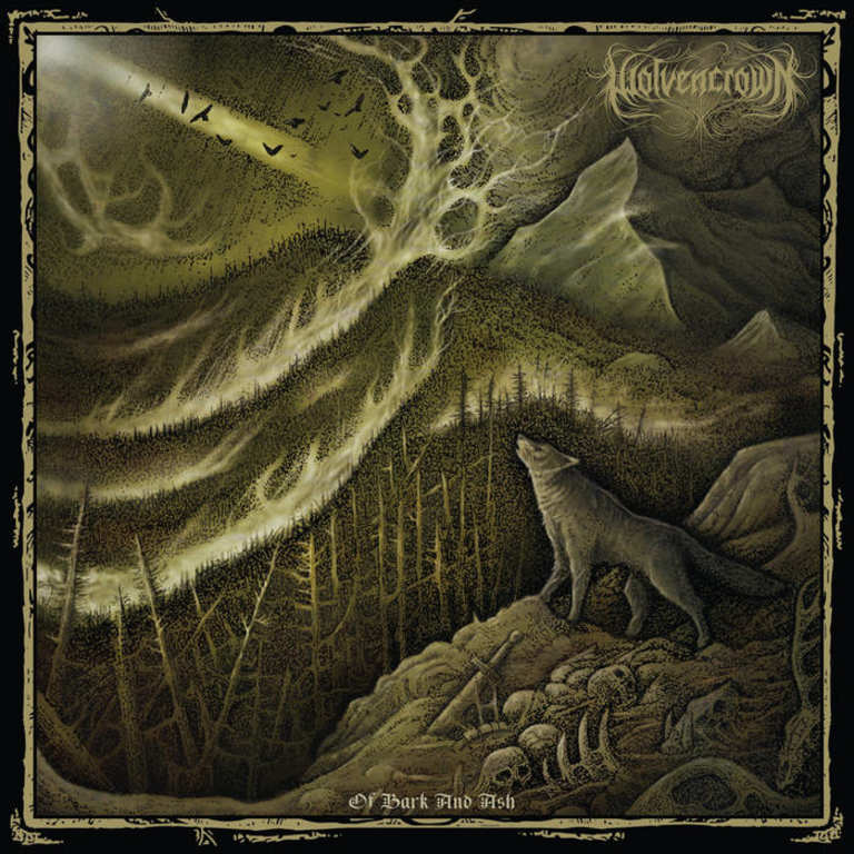 Wolvencrown - Of Bark and Ash