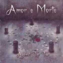 Amor e Morte - Against the Tide