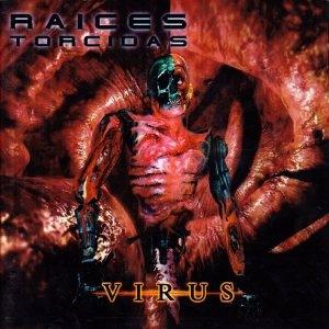 Raices Torcidas - Virus