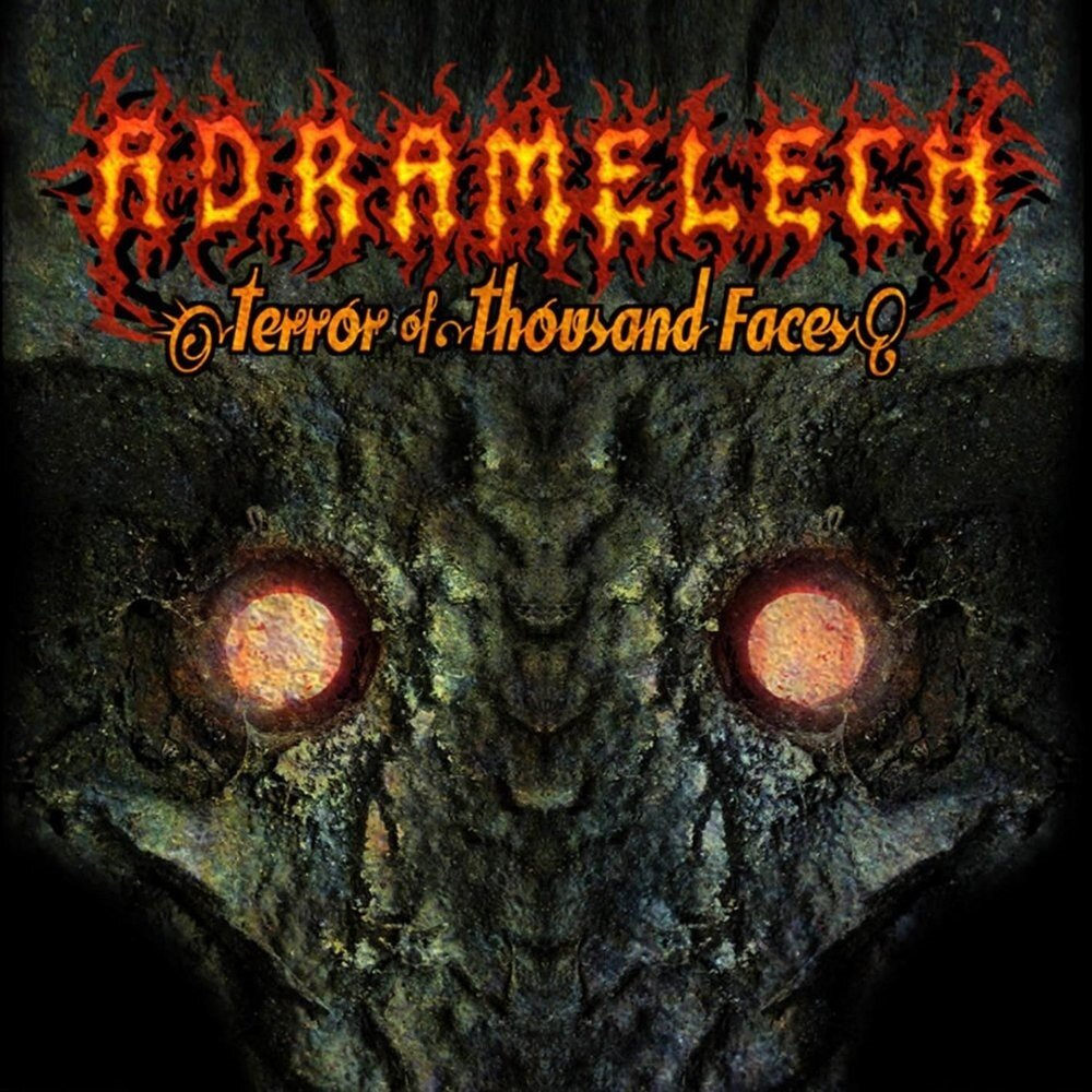 Adramelech - Terror of Thousand Faces