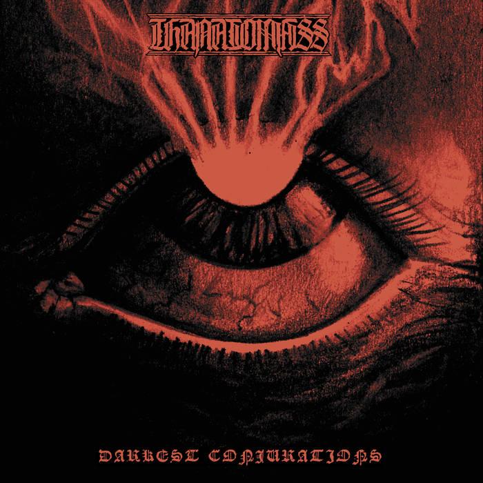 Thanatomass - Darkest Conjurations