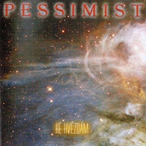 Pessimist - Ke hvězdám