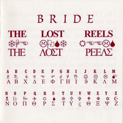 Bride - Lost Reels