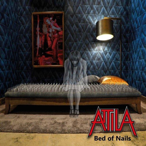 Attila - Bed of Nails
