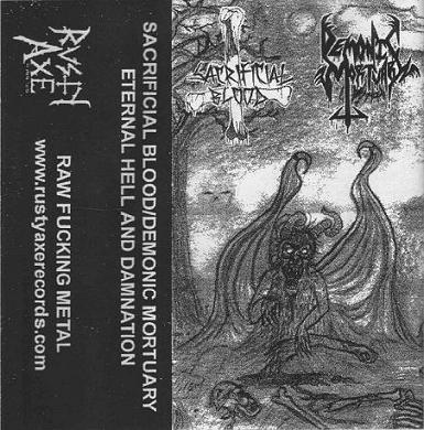 Sacrificial Blood / Demonic Mortuary - Eternal Hell and Damnation