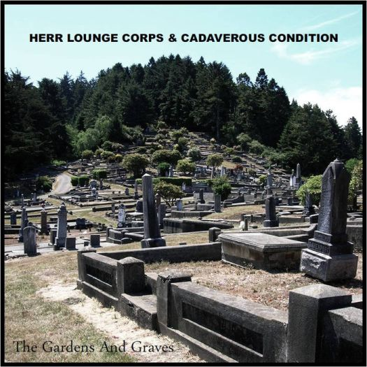 Cadaverous Condition - The Gardens and Graves