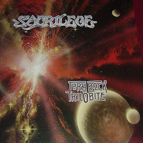 Sacrilege - Turn Back Trilobite
