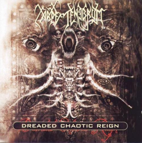 Carpe Tenebrum - Dreaded Chaotic Reign