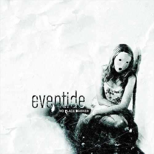 Eventide - No Place Darker