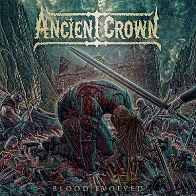 Ancient Crown - Blood Evolved