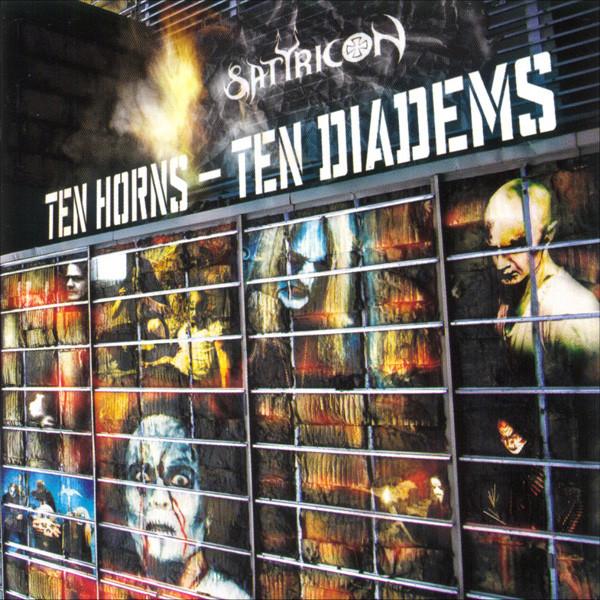 Satyricon - Ten Horns - Ten Diadems
