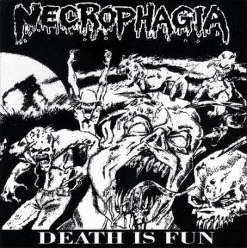Necrophagia - Death Is Fun