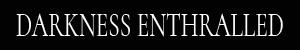 Darkness Enthralled - Logo