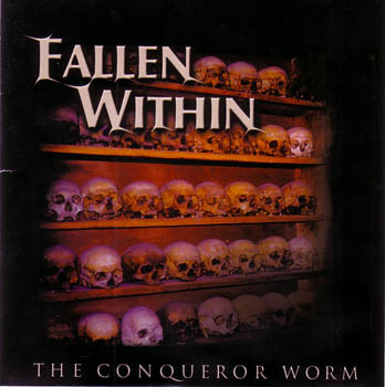 The Fallen Within - The Conqueror Worm