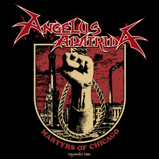 Angelus Apatrida - Martyrs of Chicago