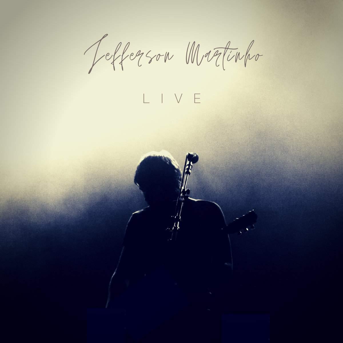 Jefferson Martinho - Live