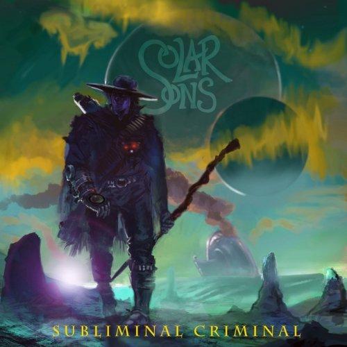 Solar Sons - Subliminal Criminal