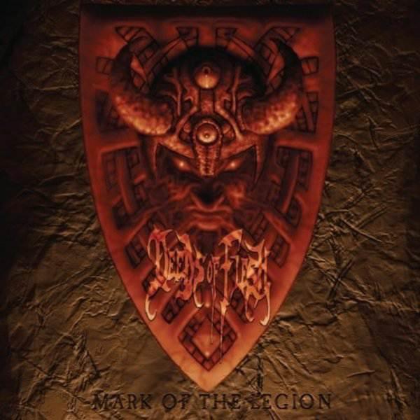 Deeds of Flesh - Mark of the Legion