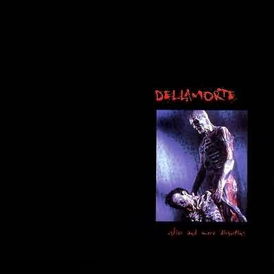 Dellamorte - Uglier and More Disgusting