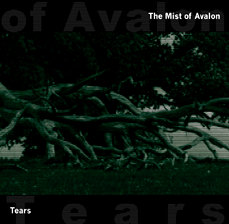 The Mist of Avalon - Tears