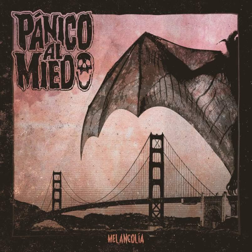 Pánico al Miedo - Melancolía