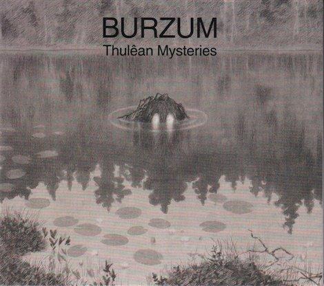 Burzum - Thulêan Mysteries