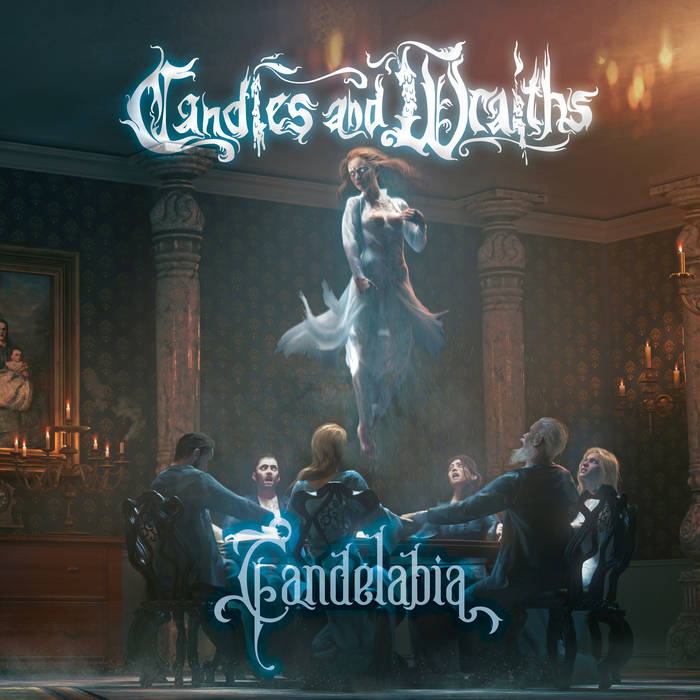 Candles and Wraiths - Candelabia