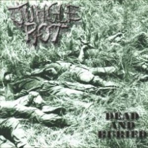 Jungle Rot - Dead and Buried